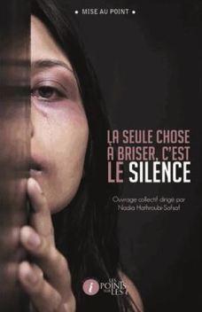 La seule chose à briser c'est le silence