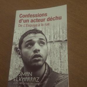 """11/07/2016 - Livre : """"Confessions d'un acteur déchu..."""" par Osman Elkharraz"""