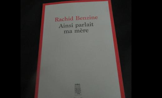 """Livre : """"Ainsi parlait ma mère"""" de Rachid Benzine"""